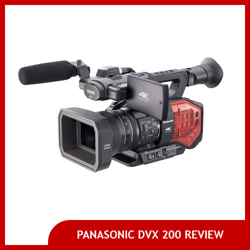Panasonic DVX 200 Review