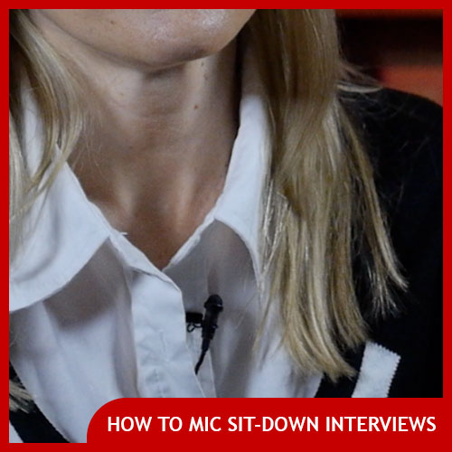 How to mic a sit down interview