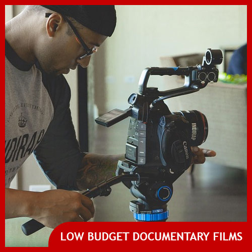 Low Budget documentary film