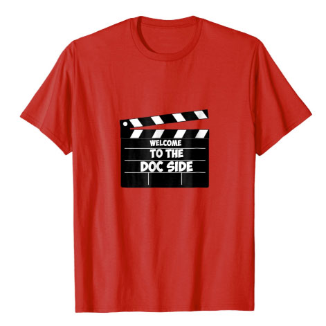 welcome to the doc side documentary filmmaker t shirt