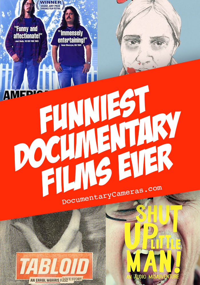 Funny Documentaries: The 10 Funniest Documentaries of All Time