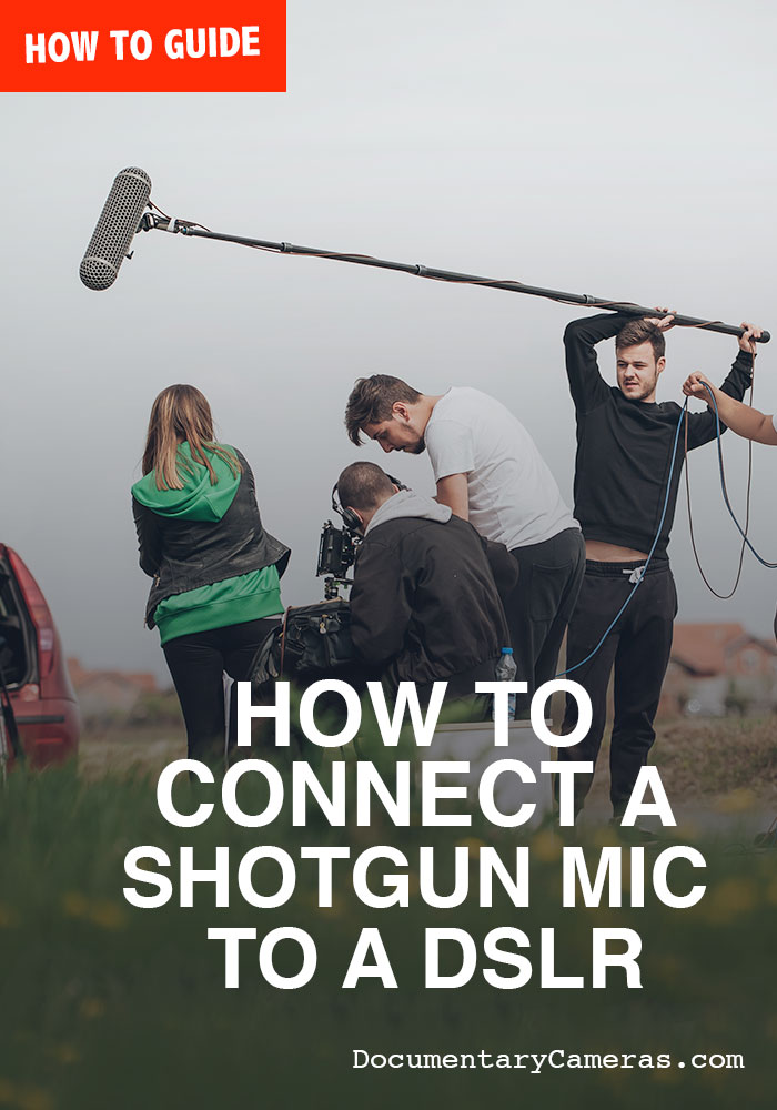 How to Connect an XLR Shotgun Microphone to a DSLR