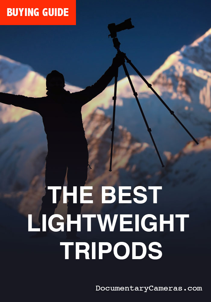 6 Best Lightweight Tripods for Video & Still Photography