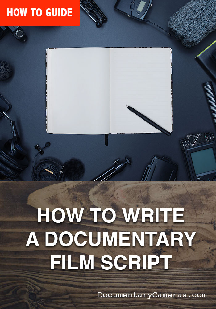 How to Write a Documentary Film Script